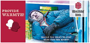 A homeless person would freeze to death during winter time